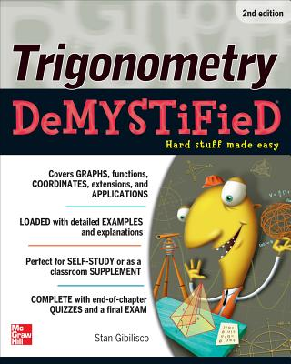 Trigonometry Demystified By Gibilisco, Stan